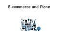 E-commerce and Plone as web services